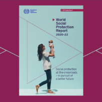The ILO launched the World Social Protection Report 2020-22